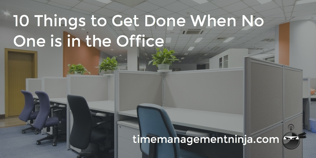10 Things to Do When Do One Is in the Office