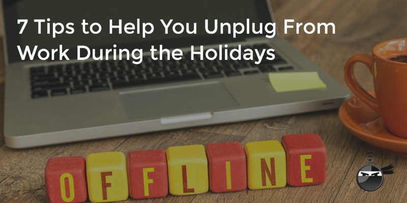 7_Tips_Unplug_Holidays