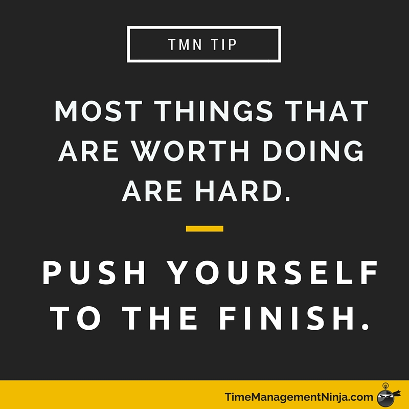 Push Yourself to the Finish